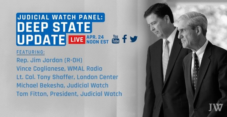 Judicial Watch's 'Deep State' coming to your computer screen Apr. 24