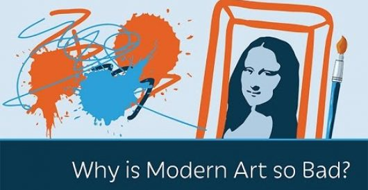 Video: Prager U on why modern art is so bad by David Weinberger