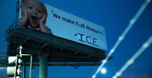 Vandals turn billboard into fake ICE ad with tagline 'We make kids disappear' by Daily Caller News Foundation