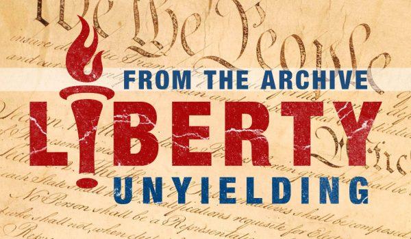 Liberty Unyielding