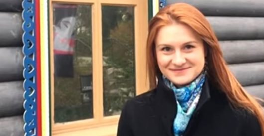 Maria Butina says she entered plea deal in part because of 'anti-Russian hysteria' in U.S. by Daily Caller News Foundation