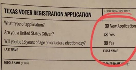 Texas Dems register non-citizens to vote by pre-checking citizenship box on application by Rusty Weiss