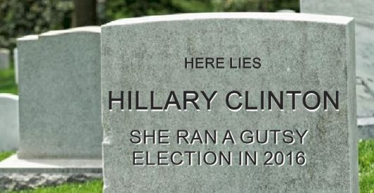 Hillary sighs, if only I had been 'gutsier' during 2016 election by Rusty Weiss