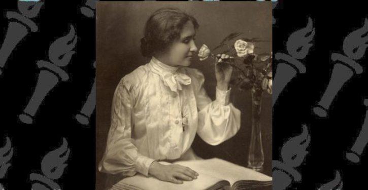 Woke activists diss Helen Keller for her 'privilege' — yes, THAT Helen Keller